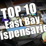 Top 10 East Bay Dispensaries Where You Can Buy Cannabis Product