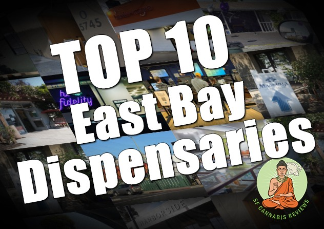 Top 10 East Bay Dispensaries