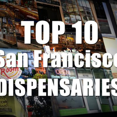 Top 10 San Francisco Dispensaries